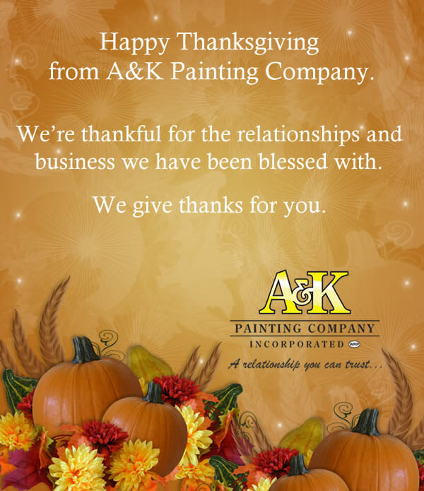 Happy Thanksgiving From A&K Painting Company