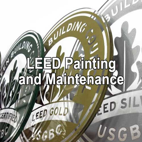 LEED Painting and Maintenance by A&K Painting Company