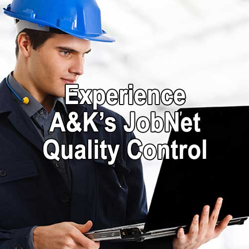 Experience A&K's JobNet Quality Control