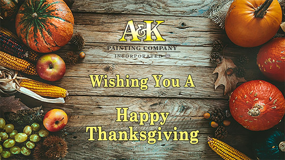 Happy Thanksgiving 2017 from A&K Painting Company